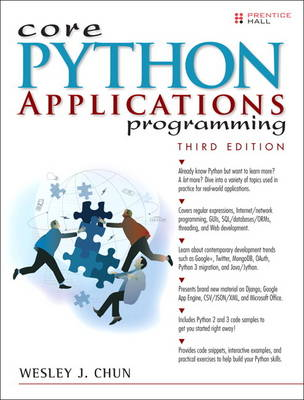 Core Python Applications Programming - Wesley J. Chun