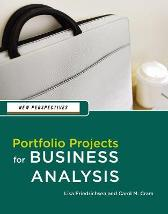 New Perspectives: Portfolio Projects for Business Analysis - Carol Cram Lisa Friedrichsen