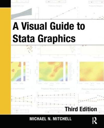 A Visual Guide to Stata Graphics - Michael N. Mitchell