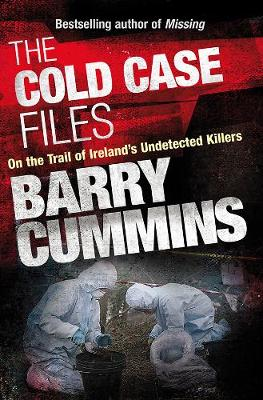 Cold Cases Files - Barry Cummins