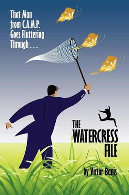 The WATERCRESS File - Victor J. Banis