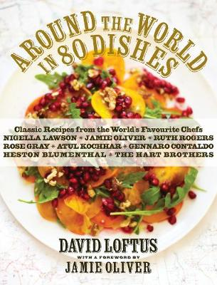Around the World in 80 Dishes - David Loftus