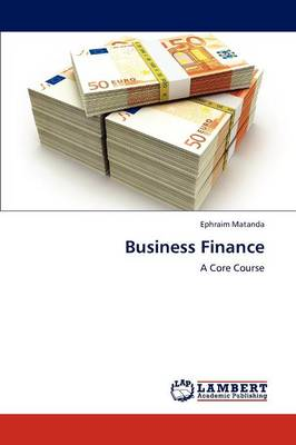 Business Finance - Ephraim Matanda