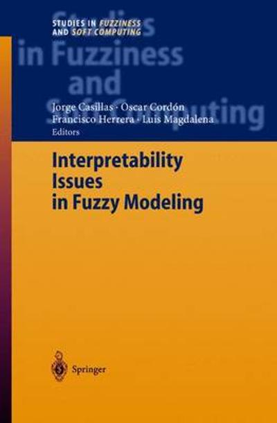Interpretability Issues in Fuzzy Modeling - Jorge Casillas