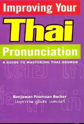 Improving Your Thai Pronunciation - Benjawan Poomsan Becker