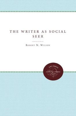 The Writer as Social Seer - Robert N. Wilson