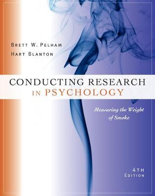 Cengage Advantage Books: Conducting Research in Psychology - Hart Blanton