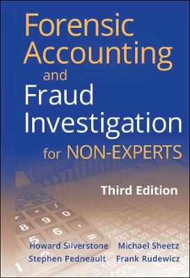 Forensic Accounting and Fraud Investigation for Non-experts - Stephen Pedneault