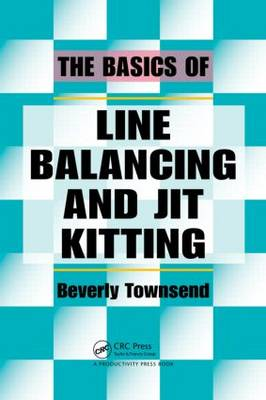 The Basics of Line Balancing and JIT Kitting - Beverly Townsend