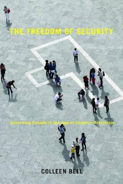 The Freedom of Security - Colleen Bell