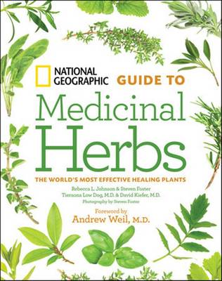 National Geographic Guide to Medicinal Herbs - Rebecca Johnson