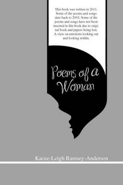 Poems of a Woman - Kacee-Leigh Ramsay-Anderson