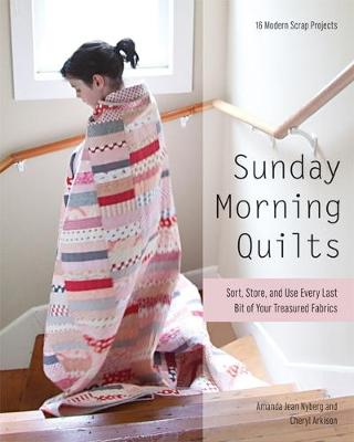 Sunday Morning Quilts - Amanda Jean Nyberg