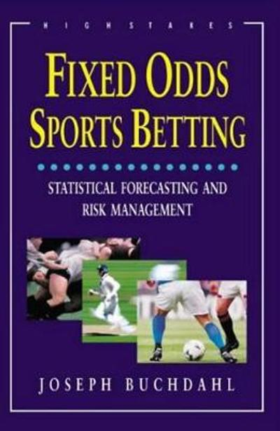 Fixed Odds Sports Betting - Jospeh Buchdahl