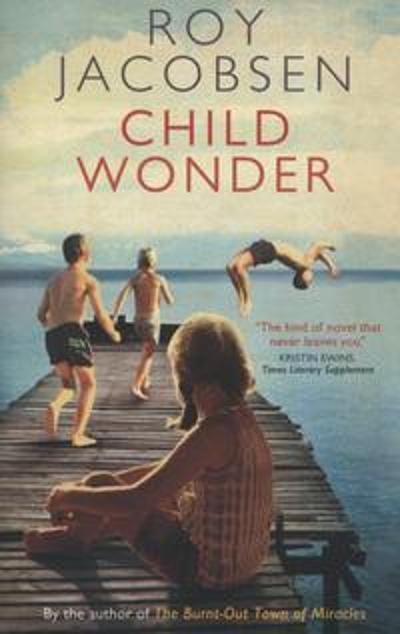 Child wonder - Roy Jacobsen
