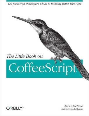 Little Book on CoffeeScript - Alex MacCaw