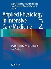 Applied Physiology in Intensive Care Medicine 2 - Michael R. Pinsky Laurent Brochard Jordi Mancebo Massimo Antonelli