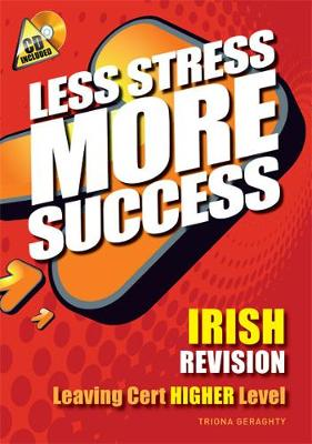 Irish Revision Leaving Cert Higher Level - Triona Geraghty