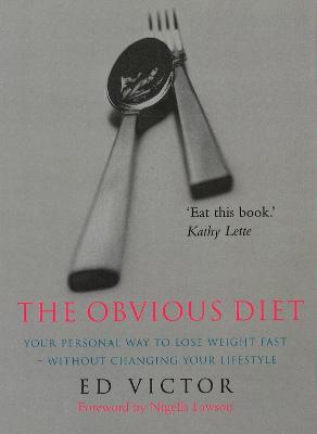 The Obvious Diet - Ed Victor