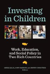 Investing in Children - Ariel Kalil Ron Haskins Jenny Chesters