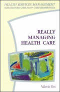 Really Managing Health Care - Valerie Iles