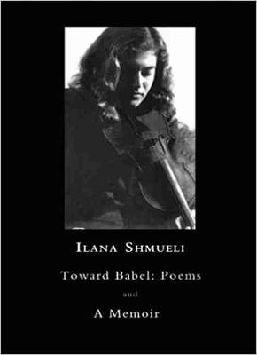 Toward Babel - Ilana Shmueli