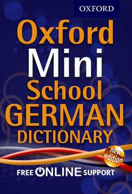 Oxford Mini School German Dictionary - Oxford Dictionaries