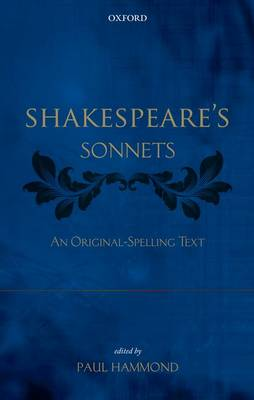Shakespeare's Sonnets - Paul Hammond