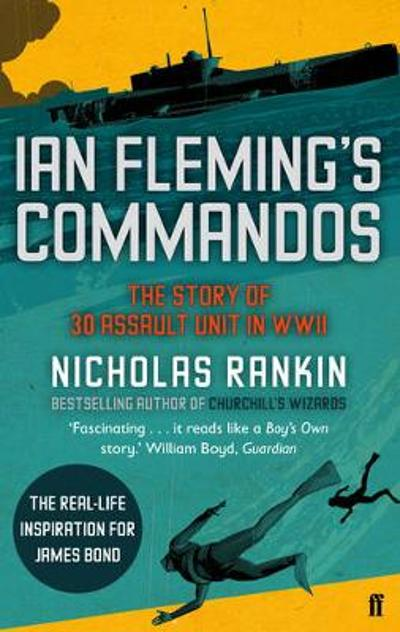 Ian Fleming's Commandos - Nicholas Rankin
