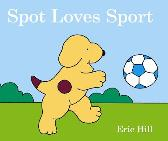Spot Loves Sport - ERIC HILL