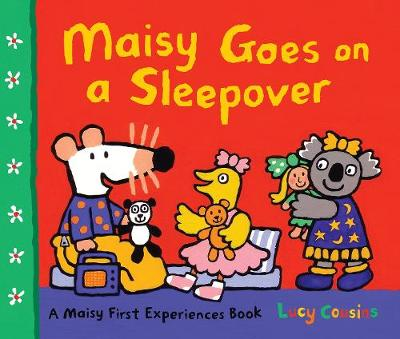Maisy Goes on a Sleepover - Lucy Cousins