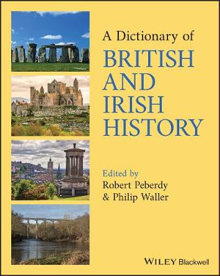 A Dictionary of British and Irish History - Waller