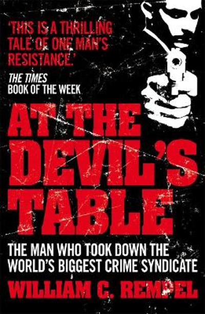 At The Devil's Table - William C. Rempel