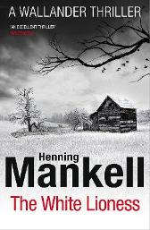 The White Lioness - Henning Mankell