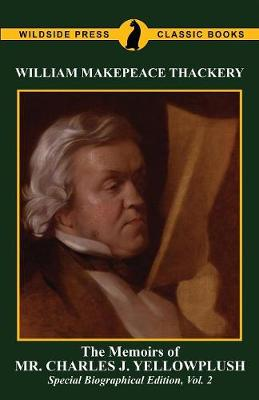 The Memoirs of Mr. Charles J. Yelllowplush - 