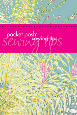 Pocket Posh Sewing Tips - Jayne S. Davis