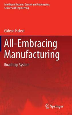 All-Embracing Manufacturing - Gideon Halevi