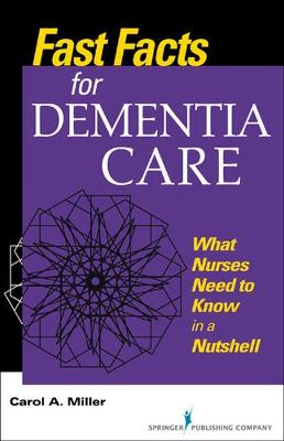 Fast Facts for Dementia Care - Carol Miller
