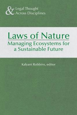 Laws of Nature - Kalyani Robbins