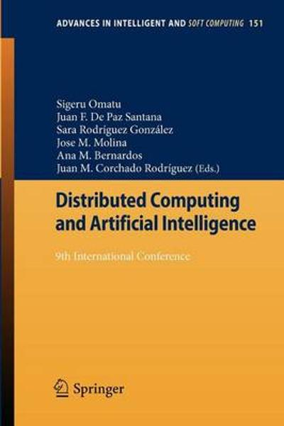 Distributed Computing and Artificial Intelligence - Sigeru Omatu