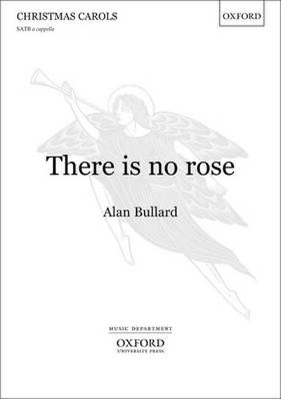 Rose of such virtue - Alan Bullard