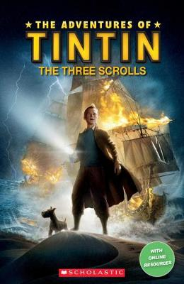 The Adventures of Tintin: The Three Scrolls - Paul Shipton