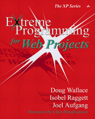 Extreme Programming for Web Projects - Doug Wallace