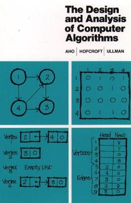 The Design and Analysis of Computer Algorithms - Alfred V. Aho