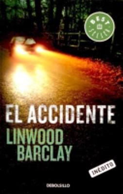 El Accidente - Linwood Barclay