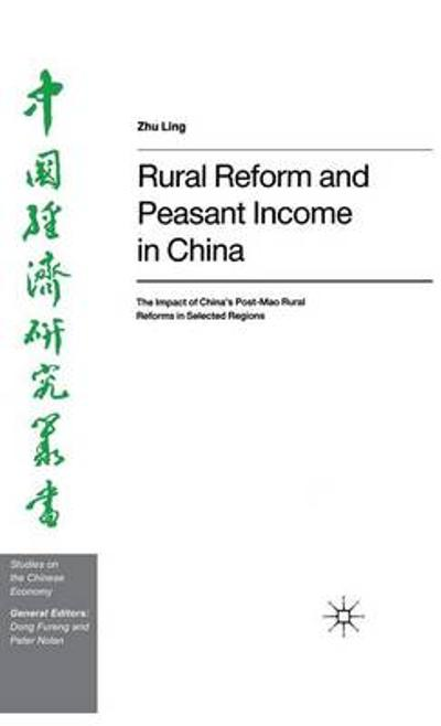 Rural Reform and Peasant Income in China - Zhu Ling
