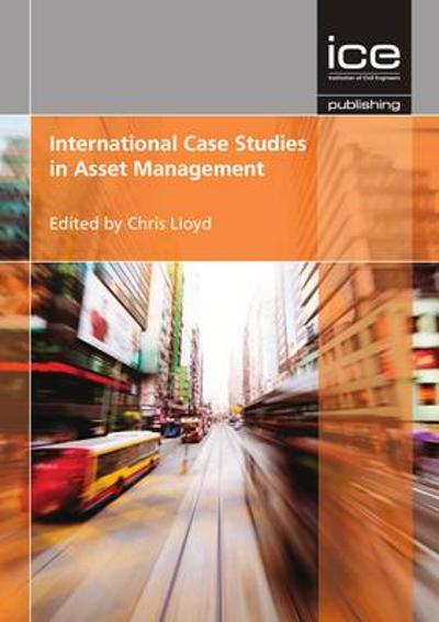 International Case Studies in Asset Management - Chris Lloyd