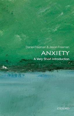 Anxiety: A Very Short Introduction - Daniel Freeman