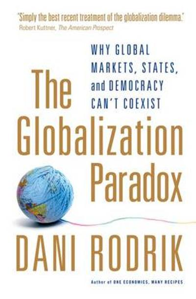 The Globalization Paradox - Dani Rodrik