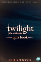 Twilight - The Ultimate Quiz Book - Chris Peacock